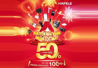 Cơ hội vàng, trúng ngàn vận may - HafeleHome tới 25/01/2021